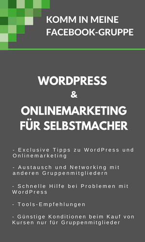 Zur Facebookgruppe WordPress & Onlinemarketing für Selbstmacher